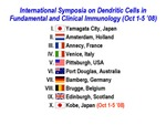 International Symposia on Dendritic Cells in Fundamental and Clinical Immunology by Steinman Laboratory