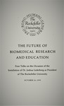 The Future of Biomedical Research and Education