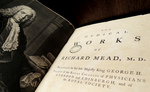 MEDICAL WORKS OF RICHARD MEAD
