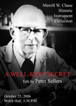 A Well Kept Secret: A Talk by Peter Sellers