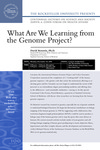 What We Are Learning from the Genome Project?
