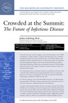 Crowded at the Summit: The Future of Infectious Disease by The Rockefeller University