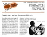 Oswald Avery and the Sugar-Coated Microbe: [Dr. Oswald T. Avery] by Fulvio Bardossi