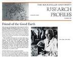 Friend of the Good Earth: [Dr. René Dubos]