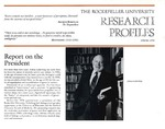 Report on the President: [Dr. Joshua Lederberg] by Judith N. Schwartz