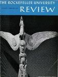 The Rockefeller University Review 1967, vol. 5, no. 1