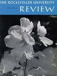 The Rockefeller University Review 1967, vol. 5, no. 2