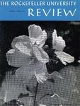 The Rockefeller University Review 1967, vol. 5, no. 2