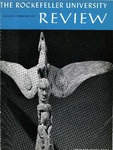 The Rockefeller University Review 1967, vol. 5, no. 1