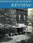 The Rockefeller University Review 1967, vol. 5, no. 3