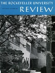 The Rockefeller University Review 1967, vol. 5, no. 4