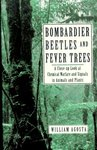 Agosta, W. Bombardier beetles and fever trees