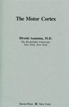 Asanuma, H. The motor cortex