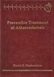 Blankenhorn, D. Preventive treatment of atherosclerosis by The Rockefeller University
