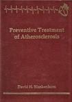 Blankenhorn, D. Preventive treatment of atherosclerosis