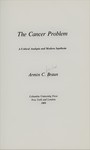 Braun, A. The cancer problem; a critical analysis and modern synthesis by The Rockefeller University