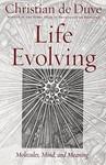 De Duve, C. Life evolving