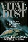 De Duve, C. Vital dust
