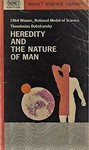 Dobzhansky, T. Heredity and the nature of man