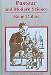 Dubos, R. Pasteur and modern science