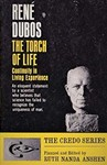 Dubos, R. The torch of life; continuity in living experience