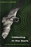 Griffin, D.  Listening in the dark