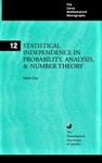 Kac, M. Statistical independence in probability, analysis and number theory