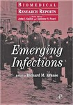 Krause, R./Editor.  Emerging Infections