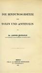 Michaelis, L. Die bindungsgesetze von Toxin und Antitoxin