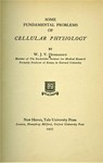 Osterhout, W. J. V. Some fundamental problems of cellular physiology