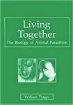 Trager, W. Living together: the biology of animal parasitism
