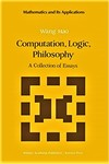 Wang, H. Computation, logic, philosophy: a collection of essays