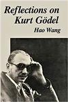 Wang, H. Reflections on Kurt Gödel