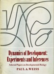 Weiss, P. Dynamics of development: experiments and inferences