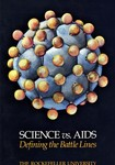 Science vs. AIDS: Defending the Battle Lines by The Rockefeller University