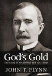 God's Gold: The Story of Rockefeller and His Time